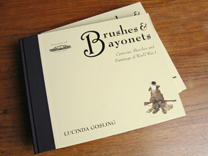 Brushes & Bayonets by Lucinda Gosling