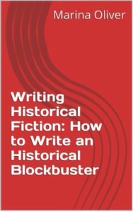 Writing Historical Fiction by Marina Oliver