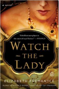 Watch the Lady by Elizabeth Fremantle