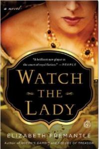 Watch the Lady by Elizabeth Fremantle