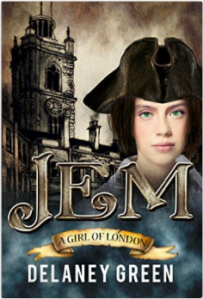 Jem - A Girl of London by Delaney Green