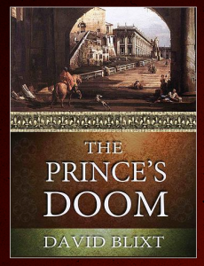 The Prince's Doom by David Blixt