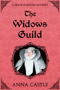 The Widow's Guild by Anna Castle