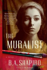 The Muralist by B.A. Shapiro