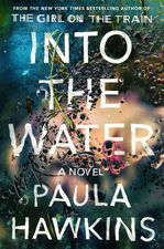 Cover graphic for Into the water by paula hawkins